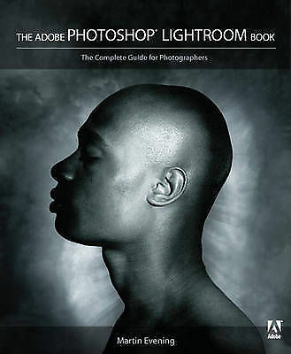 The Adobe Photoshop Lightroom Book: The Complete Guide for-ExLibrary