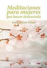 Meditaciones para mujeres que hacen demasiado (Spanish Edition)-ExLibrary