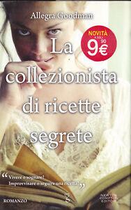 LIBRO-Allegra-Goodman-La-Collezionista-di-Ricette-Segreta-ITALIANO-NEWTON