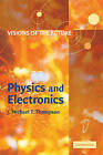 Visions of the Future: Physics and Electronics by Cambridge University Press (Paperback, 2001)