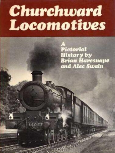 1 of 1 - Churchward Locomotives, Haresnape, Brian, Excellent Book