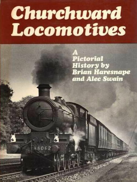 Churchward Locomotives, Haresnape, Brian, Excellent Book