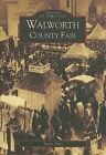 Walworth County Fair by Taylor Pipes (Paperback / softback, 2005)