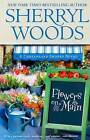 Flowers on Main by Sherryl Woods (Paperback / softback)