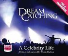DreamCatching: A Celebrity Life by Maria Darling (CD-Audio, 2014)