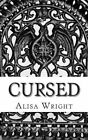 Cursed: The Hybrid Chronicles by Alisa Wright (Paperback / softback, 2012)