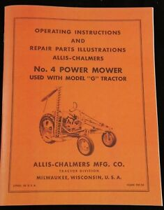 Details about Allis Chalmers Model G No  4 Power Sickle Mower Owner's &  Parts Manual AC Hay
