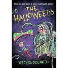 The Halloweeds by Veronica Cossanteli (Paperback, 2016)