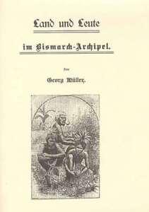 rn222-Mueller-Deutsch-Neuguinea-Bismarckarchipel-Land-und-Leute-im-Bisma