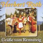 Grüße Vom Rennsteig von Herbert und sein Ensemble Roth (2011)