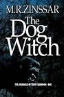 The Dog Witch: The Journeys of Terry Shannon by M R Zinssar (Paperback / softback, 2012)
