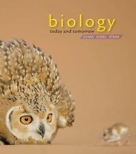 Biology Today and Tomorrow with Physiology by Cecie Starr, Christine Evers, Lis