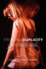 Duplicity: A True Story of Crime and Deceit by Paul T Goldman (Paperback / softback, 2009)