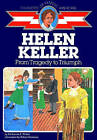 Helen Keller: From Tragedy to Triumph by Katharine E. Wilkie (Paperback, 1986)