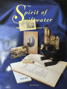 The Spirit of Swiftwater: 100 Years at the Pocono Labs (new, from the author)
