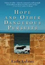 Hope and Other Dangerous Pursuits by Laila Lalami (2005, Hardcover)