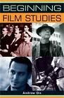 Beginning Film Studies by Andrew Dix (Paperback, 2008)