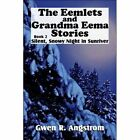 Silent, Snowy Night in Sunriver, Book 2: The Eemlets and Grandma Eema Stories by Gwen R Angstrom (Paperback / softback, 2007)