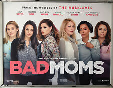 Cinema Poster: BAD MOMS 2016 (Quad) Mila Kunis Kathryn Hahn Kristen Bell