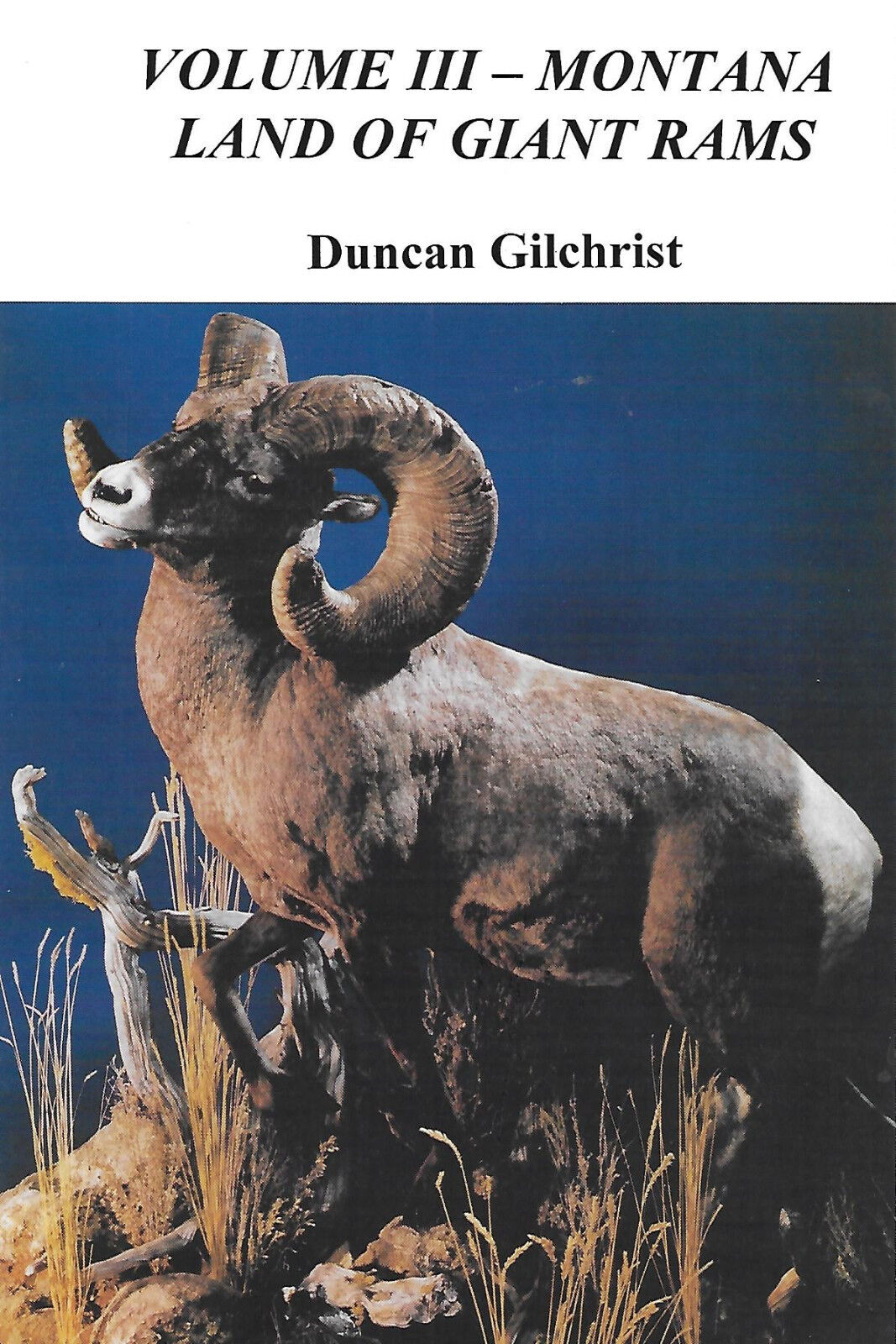 Montana tierra de gigante Rams-Vol III -- copia autografiada