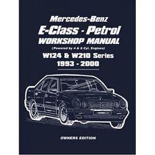 Mercedes-Benz E-Class Petrol Workshop Manual W124 & W210 1993-2000 Series Owners