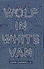 Wolf in White Van by John Darnielle (Paperback, 2014)