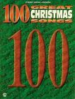 100 Great Christmas Songs: Piano/Vocal/Chords by Alfred Publishing Co., Inc. (Paperback / softback, 1998)