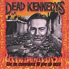 Give Me Convenience Or Give Me Deat von Dead Kennedys (2013)