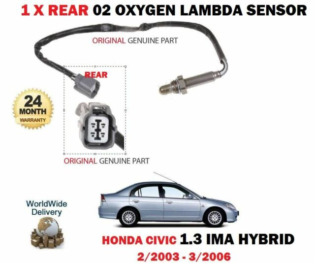 2003-07 FOR HONDA CIVIC MK6 1.4 IMA HYBRID 4 WIRE REAR LAMBDA OXYGEN SENSOR O2