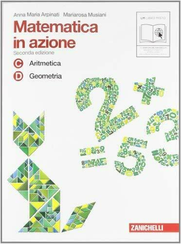 Matematica in azione Vol.2 - Tomi C-D Aritmetica-Geometria - Blocco #49