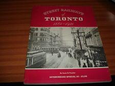 STREET RAILWAYS OF TORONTO 1861 1921 BY LOUIS H PURSLEY TRAMS TRAMWAYS CANADA