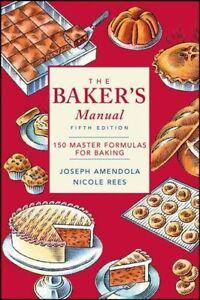 Baker-039-s-Manual-150-Master-Formulas-for-Baking-Paperback-by-Amendola-Josep
