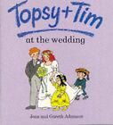 Topsy and Tim at the Wedding by Gareth Adamson, Jean Adamson (Paperback, 1990)