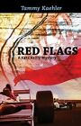 Red Flags by Tammy Kaehler (CD-Audio, 2016)