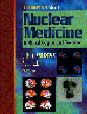 Nuclear Medicine in Clinical Diagnosis and Treatment Hardcover P. J. Ell