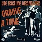 Ragtime Wranglers - Groove a Tune (2005)