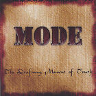 The Deafening Moment of Truth * by Mode (CD, May-2005, Mode Records)