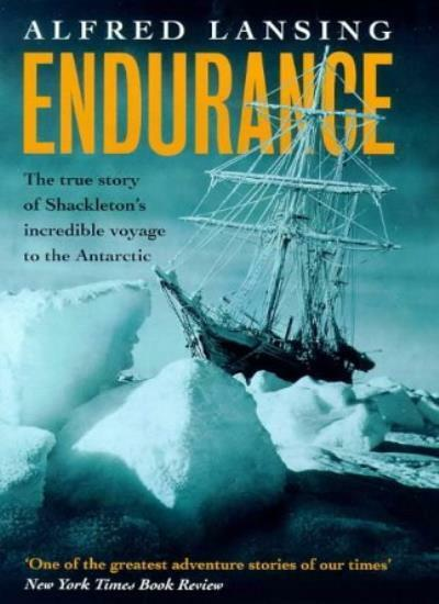 Endurance: Shackleton's Incredible Voyage: The True Story of Shackleton's Incre