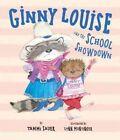 Ginny Louise and the School Showdown by Tammi Sauer (Hardback, 2015)