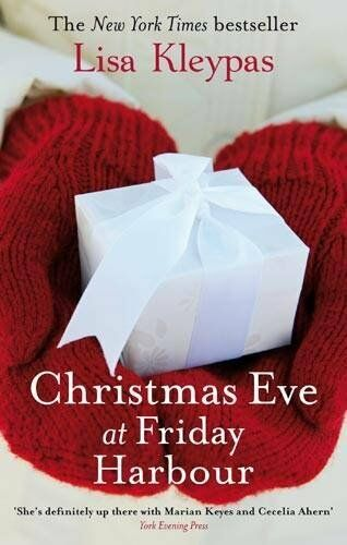 1 of 1 - Christmas Eve At Friday Harbour: Number 1 in series (Friday Harbor),Lisa Kleypa