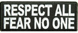 RESPECT-ALL-FEAR-NO-ONE-SEW-OR-IRONON-EMBROIDERED-CLOTH-BIKER-PATCH