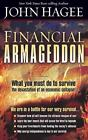Financial Armageddon : We Are in a Battle for Our Very Survival... by John Hagee (2008, Paperback)