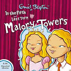 In the Fifth & Last Term by Enid Blyton (CD-Audio, 2006)