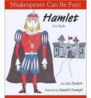 Hamlet  for Kids by Lois Burdett (Paperback, 2000)