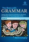The Story with Grammar Book 2 by Marie Langley (Paperback, 2004)