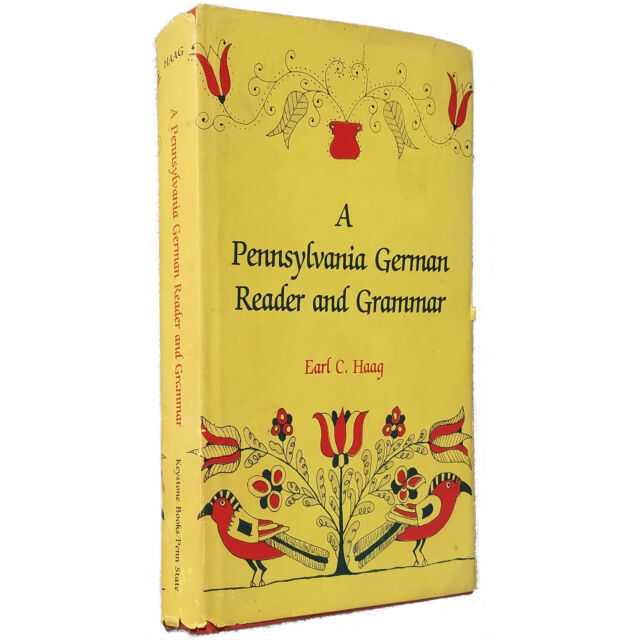Haag (1985) A Pennsylvania German Reader and Grammar