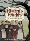 History's Witches by Lisa Graves (Hardback, 2013)