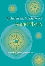 Evolution and Speciation of Island Plants (1998, Hardcover)