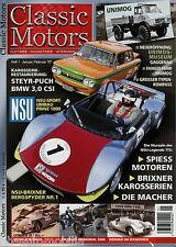 Classic Motors 1 2007 BMW 3.0 CSI Citroën ID 19 NSU Brixner Spiess Unimog Steyr-