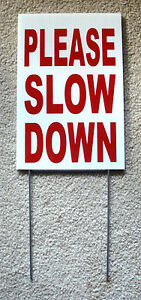 PLEASE SLOW DOWN Coroplast SIGN with stake 8x12 Children Safety Sign Red
